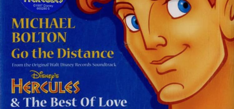 【課題曲】Go the Distance by Michael Bolton